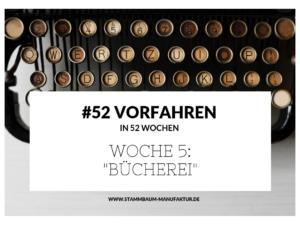 """#52 – Woche 5: """"Bücherei"""""""