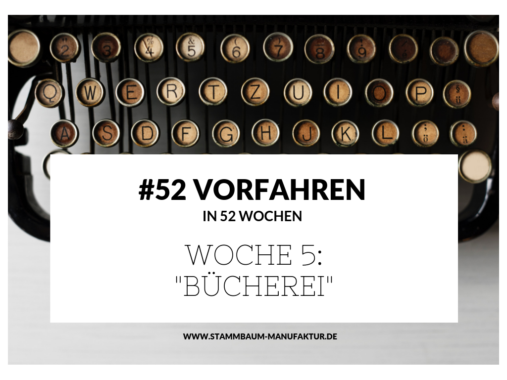 """#52 - Woche 5: """"Bücherei"""""""
