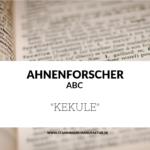 Ahnenforscher ABC Kekule