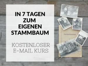 """kostenloser Kurs: """"In 7 Tagen zum eigenen Stammbaum"""""""