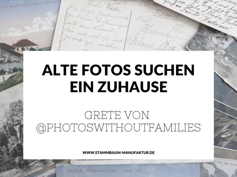 Alte Fotos suchen ein Zuhause –  Grete von @photoswithoutfamilies